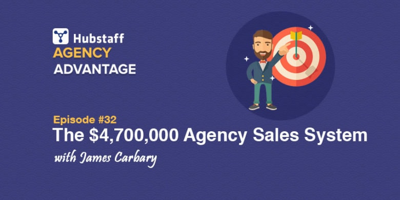 Agency Advantage 32: James Carbary Shares His ,700,000 Sales System