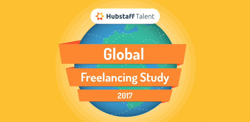 Hubstaff's 2017 Freelancing Trends: Insights on Finding Clients, Setting Rates, and Landing Gigs